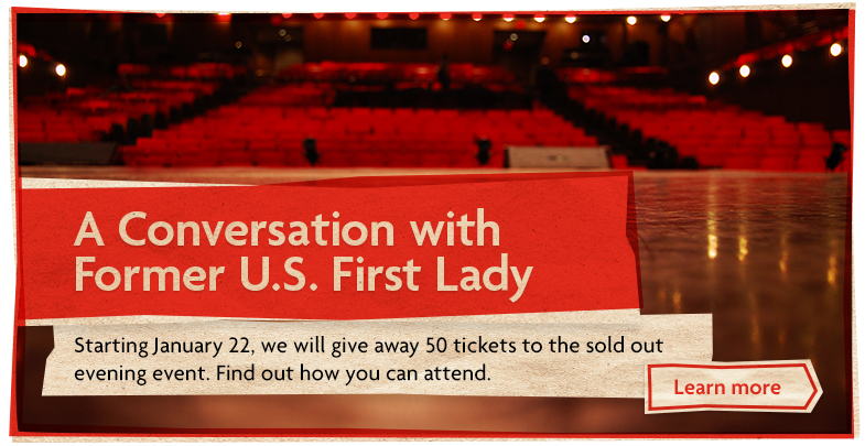 Win tickets to A Conversation with Former U.S. First Lady