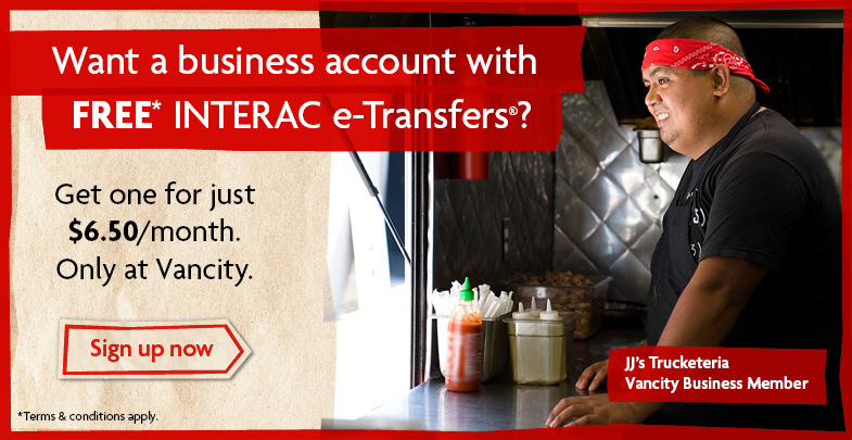 Want a business account with FREE INTERAC e-Transfers