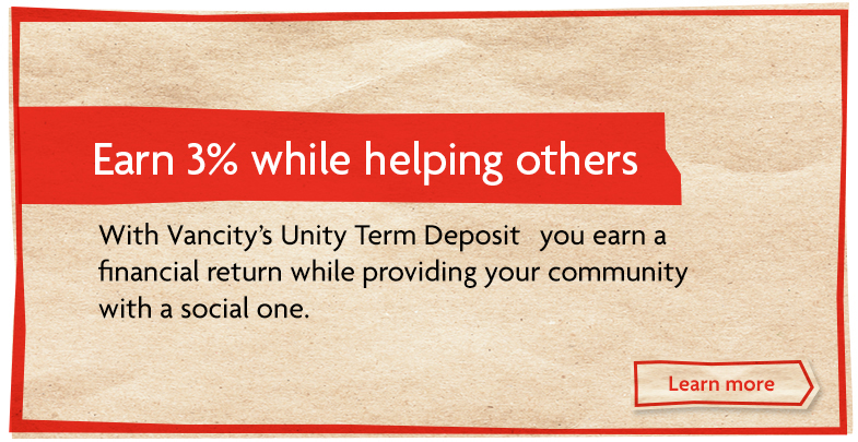 Earn 3% with Vancity's Unity Term Deposit