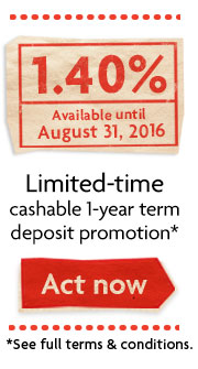 Limited-time cashable 1-year term deposit