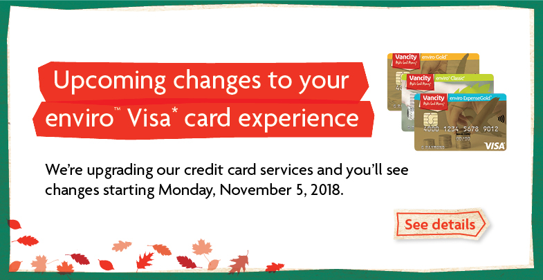 Upcoming changes to your enviro Visa card experience