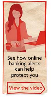 See how online banking alerts can help protect you