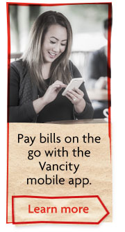 Pay bills on the go with the Vancity mobile app.